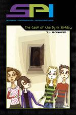 SPI : the Case of the Dark Shadow - T. J. Bonham