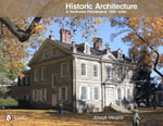 Historic Architecture in Northwest Philadelphia : 1690 to 1930s - Joseph Minardi