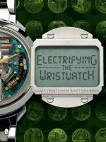 Electrifying the Wristwatch : Cleto Munari and Friends - Lucien F Trueb