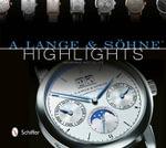 A. Lange & Sohne Highlights - Henning Mutzlitz