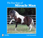 True Story of Miracle Man - Lois Szymanski