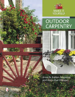 Outdoor Carpentry : Make it Yourself - Anna Jeppsson
