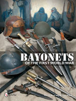 Bayonets of the First World War - Claude Bera