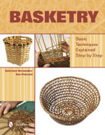 Basketry : Basic Techniques Explained Step by Step - Caterina Hernandez
