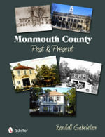 Monmouth County : Past and Present - Randall Gabrielan