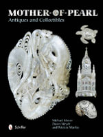 Mother-of-Pearl Antiques and Collectibles - Michael Meyer