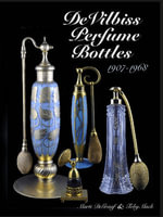 DeVilbiss Perfume Bottles : 1907 to 1968 - Marti DeGraaf