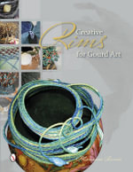 Creative Rims for Gourd Art - Marianne Barnes