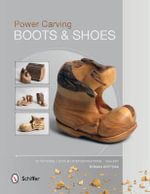 Power Carving Boots & Shoes - Roman Hrytsak