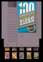 100 Greatest Console Video Games : 1977-1987 - Brett Weiss