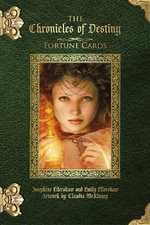 Chronicles of Destiny Fortune Cards - Josephine Ellershaw