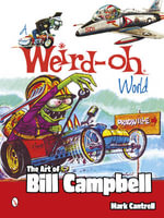 Weird-Oh World : The Art of Bill Campbell - Mark Cantrell