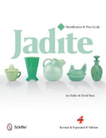Jadite : Identification & Price Guide - Joe Keller