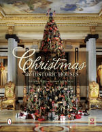 Christmas at Historic Houses - Patricia Hart McMillan