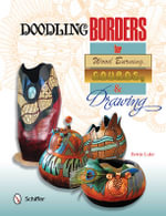 Doodling Borders for Wood Burning, Gourds, & Drawing - Bettie Lake