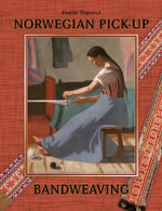 Norwegian Pick-Up Bandweaving - Heather Torgenrud