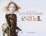 The Art of the Contemporary Doll - Sandra Korinchak