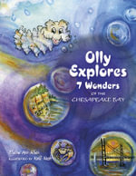 Olly Explores 7 Wonders of the Chesapeake Bay - Elaine Ann Allen