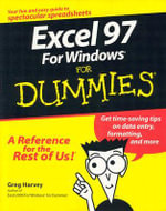 Excel 97 For Windows For Dummies : For Dummies (Lifestyles Paperback) - Greg Harvey