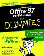 Microsoft Office 97 For Windows For Dummies - Roger C. Parker