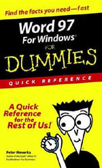 Word 97 For Windows For Dummies : Quick Reference :  Quick Reference - Peter Weverka