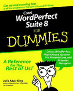 Corel WordPerfect Suite 8 For Dummies - Julie Adair King