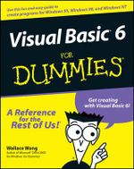 Visual Basic 6 For Dummies : For Dummies - Wallace Wang