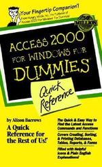 Access 2000 For Windows For Dummies Quick Reference :  Quick Reference - Alison Barrows