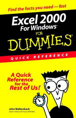 Excel 2000 For Windows For Dummies : Quick Reference  :  Quick Reference  - John Walkenbach