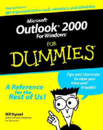 Microsoft Outlook 2000 For Windows For Dummies : For Dummies - Bill Dyszel