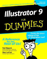 Illustrator 9 For Dummies : For Dummies (Lifestyles Paperback) - Ted Alspach
