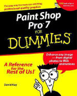 Paint Shop Pro 7 For Dummies - David Kay