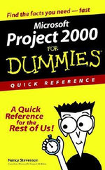 Microsoft Project 2000 For Dummies Quick Reference - Nancy Stevenson