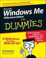 Microsoft Windows Me For Dummies, Millennium Edition :  Millennium Edition for Dummies - Andy Rathbone