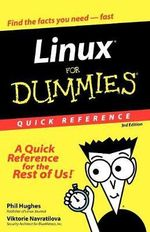 Linux For Dummies Quick Reference, 3rd Edition - Phil Hughes