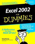 Excel 2002 For Dummies : For Dummies (Computer/Tech) - Greg Harvey