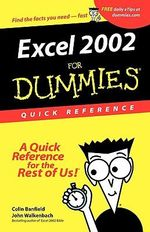 Excel 2002 For Dummies : Quick Reference :  Quick Reference - Colin Banfield