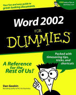Word 2002 For Dummies  : For Dummies Ser. - Dan Gookin