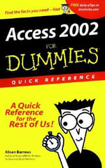 Access 2002 For Dummies Quick Reference :  Quick Reference - Alison Barrows