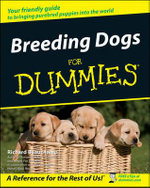 Breeding Dogs For Dummies : For Dummies - Richard G. Beauchamp