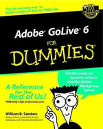 Adobe GoLive 6 For Dummies - William B. Sanders
