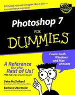 Photoshop 7 For Dummies : For Dummies Ser. - Deke McClelland