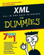 XML All-In-One Desk Reference For Dummies - Richard Wagner