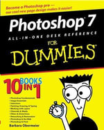 Photoshop 7 All-In-One Desk Reference For Dummies : For Dummies Ser. - Barbara Obermeier
