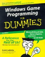 Windows Game Programming For Dummies , 2nd Edition - Andre LaMothe