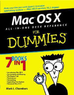 Mac OS X All-in-One Desk Reference For Dummies - Mark L. Chambers