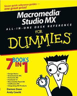 Macromedia Studio MX All-in-One Desk Reference For Dummies - Damon A. Dean