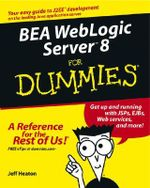 BEA Weblogic Server 8 For Dummies - J. Heaton