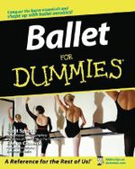 Ballet For Dummies - Scott Speck