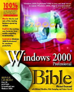 Windows 2000 Professional Bible : Bible - Michael Desmond